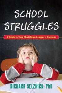 School Struggles by Richard Selznick, Phd