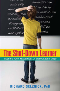 The Shut-Down Learner Book by Richard Selznick, Ph.D.